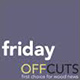 Friday Offcuts